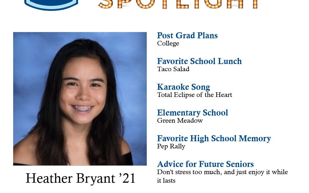 Senior Spotlight: Heather Bryant '21